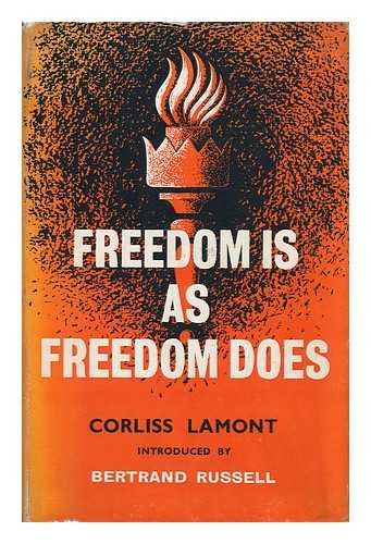 Freedom is as freedom does : civil: Lamont, Corliss