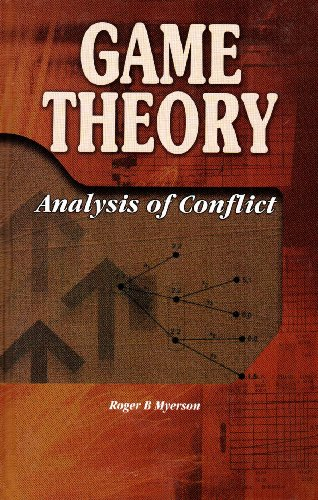 9788180040245: Game Theory : Analysis of Conflict