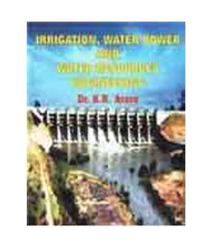 IRRIGATION , WATER POWER AND RESOURCES ENGINEERING: DR. K. R.