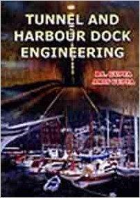 Harbour Dock & Tunnel Engineering: Gupta B.L. &