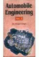 Automobile Engineering Vol. Ii: Kirpal Singh