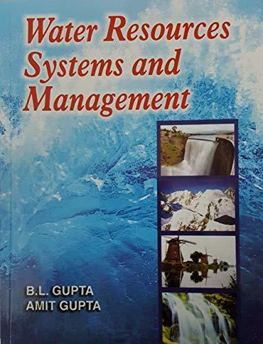 Water Resources Systems & Management: B.L.Gupta & Amit