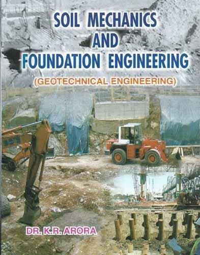 Soil Mechanics & Foundation Engineering In SI: Arora K.R.