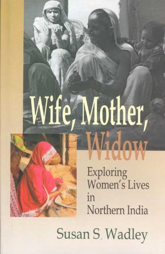 9788180280344: Wife, Mother, Widow: Exploring Women's Lives in Northern India