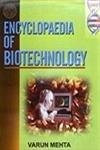 Encyclopaedia of Biotechnology (10 Vols-set): Varun Mehta