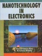Nanotechnology in Electronics: M. B. Rao,