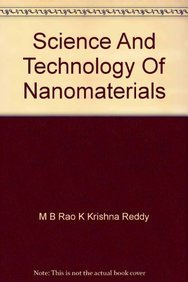 Science and Technology of Nanomaterials: M. B. Rao,