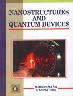 Nanostructures and Quantum Devices: M. B. Rao,