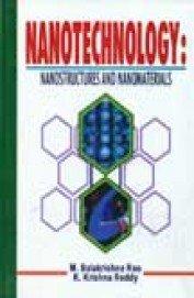 Nanotechnology : Nanostructures and Nanomaterials: M. B. Rao,