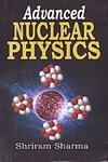 9788180302626: Advanced Nuclear Physics