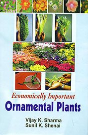 Economically Important Ornamental Plants, 2013: V. K. Sharma,