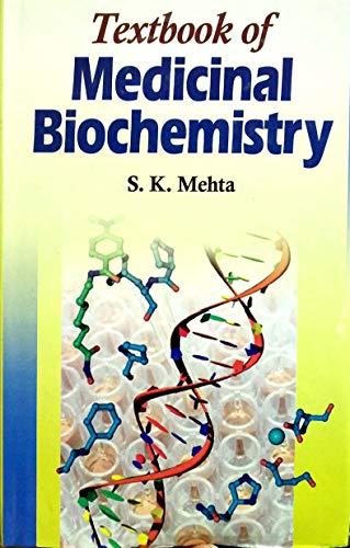 Textbook of Medicinal Biochemistry: S. K. Mehta