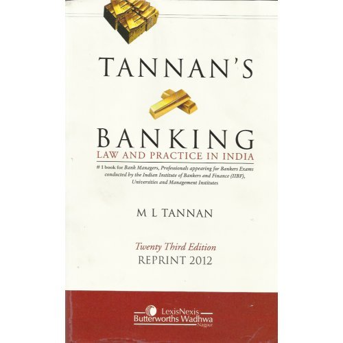 Tannan: Banking Law and Practice in India,3: M.L. Tannan