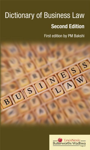 Dictionary Of Business Law, Second Edition: P.M. Bakshi