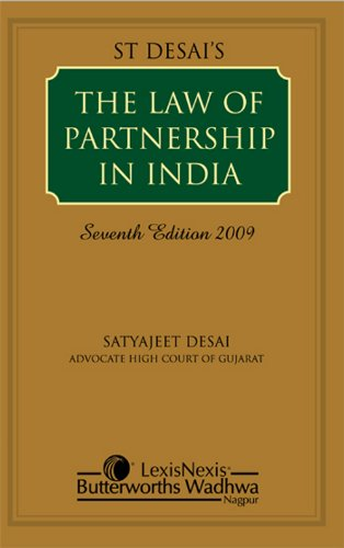 The Law of Partnership in India (Seventh Edition): Satyajeet Desai