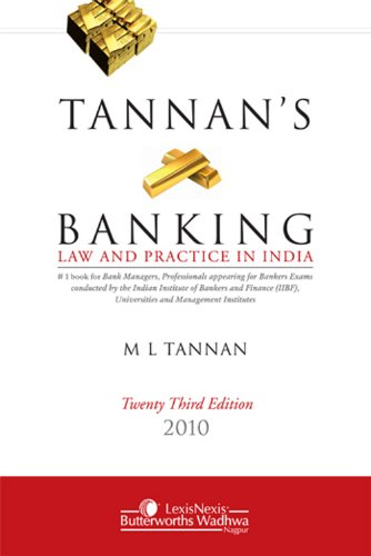Tannan's Banking Law and Practice in India,: M.L. Tannan