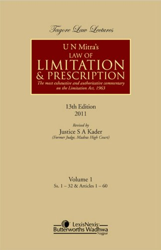 Law of Limitation and Prescription,2 Vols (Thirteen Edition): S.A. Kader
