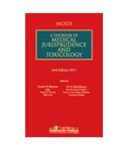 A Textbook of Medical Jurisprudence and Toxicology, Twenty Fourth Edition: Dr. Jaising P. Modi