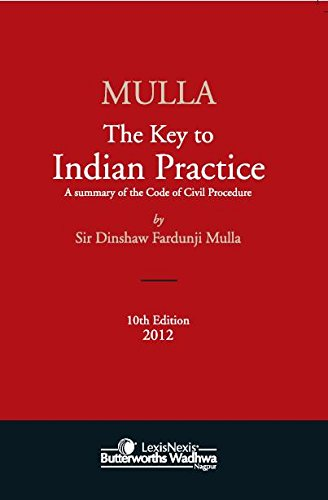 9788180387296: Mulla The Key To Indian Practice 10Th Ed