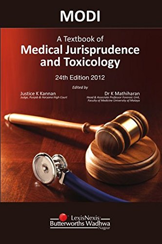 MODI A Textbook of Medical Jurisprudence and Toxicology, Twenty Fourth Edition: K. Kannan and K. ...