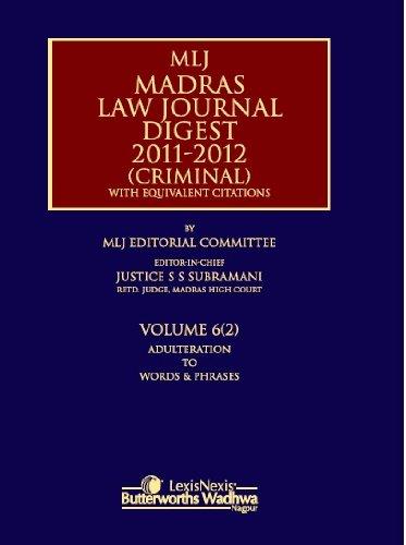 MLJ Madras Law Journal Digest 2011 - 2012 (Criminal): With Equivalent Citations, Vol. VI(2): S.S. ...