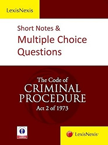 The Indian Penal Code Act XLV of 1860 (Short Notes and Multiple Choice Questions): Lexis Nexis