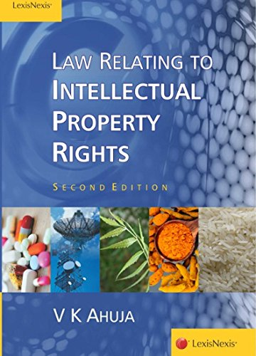Law Relating to IPR: V.K. Ahuja