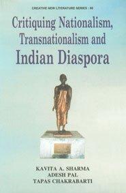 Critiquing Nationalism Transnational: Kavita A.Sharma
