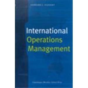 International Operations Management: Gerhard J. Plenert