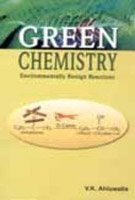 9788180520228: Green Chemistry: Environmentally Benign Reactions