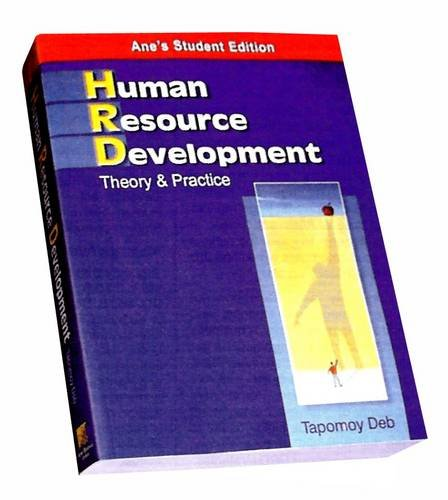 Human Resource Development : Theory and Practice: Tapomoy Deb