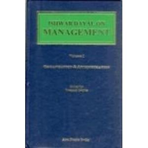Ishwar Dayal on Management: Organisation and Administration v. 1 (Paperback): Deepak Dogra