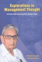 Explorations in Management Thought: A Festschrift Honoring: Deepak Dogra,Vinay Auluck