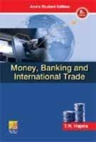 9788180521447: Money, Banking and International Trade