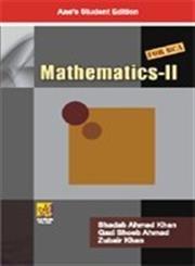 Mathematics-II (for BCA): Qazi Shoeb Ahmad,Shadab Ahmad Khan,Zubair Khan