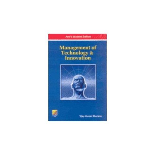 Management of Technology & Innovation: Vijay Kumar Khurana