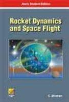 Rocket Dynamics and Space Flight: C. Sivaram