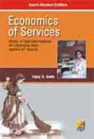 Economics of Services: Story of Transformation of: Vijay K. Seth