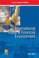 International Trade & Financial Environment: M.K. Bhat