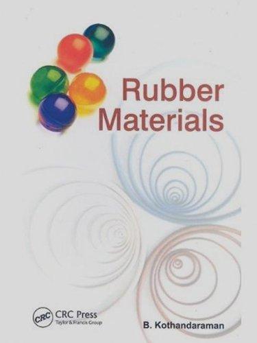 Rubber Materials: B. Kothandaraman