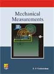 Mechanical Measurements: S.P. Venkateshan