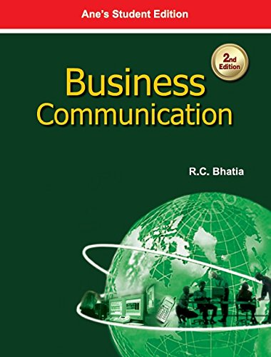 Business Communication, Second Edition: R.C. Bhatia