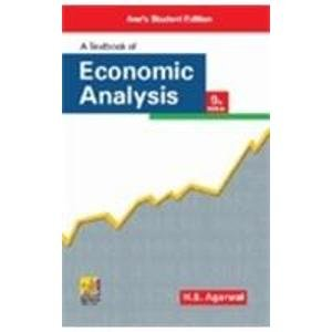 A Textbook of Economic Analysis, Ninth Edition: H.S. Agarwal