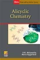 Alicyclic Chemistry (Paperback): V. K. Ahluwalia,