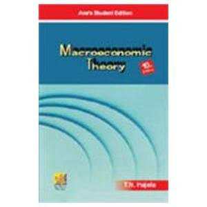 Macroeconomic Theory, Tenth Edition: T.N. Hajela