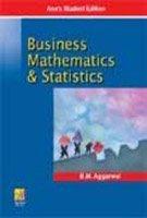 Business Mathematics & Statistics: B. M. Aggarwal