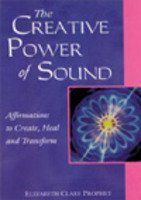 9788180560095: The Creative Power of Sound: Affirmations to Create, Heal and Transform