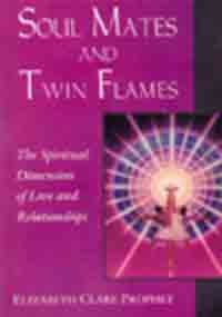 9788180560101: Soul Mates and Twin Flames: The Spiritual Dimension of Love and Relationships