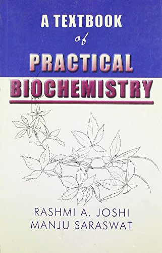 9788180560378: A Textbook of Practical Biochemistry