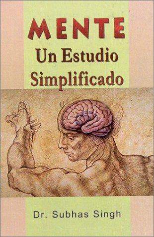 9788180560415: Mente un Estudio Simplificado (Spanish Edition)